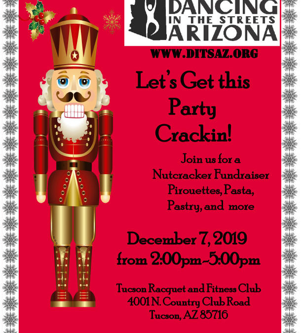 Lets get this Party Crackin'! A Nutcracker Fundraiser